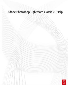 Adobe Photoshop Lightroom Classic CC Help